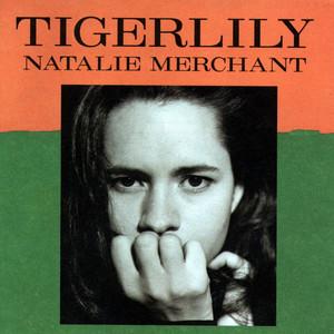 Tigerlily - Natalie Merchant