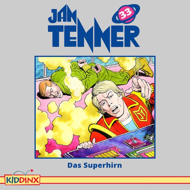 Folge 33: Das Superhirn von Jan Tenner