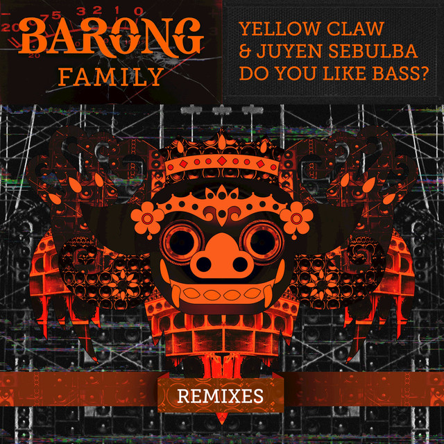 DO YOU LIKE BASS? (Remixes)