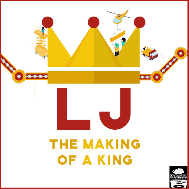 Album cover for The Making of a King by L.J.
