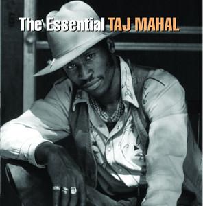 The Essential Taj Mahal album