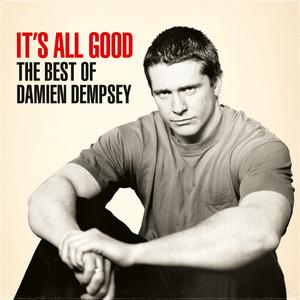 It's All Good - The Best Of Damien Dempsey album