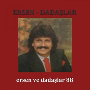 Ersen Ve Dadaşlar 88 Albümü