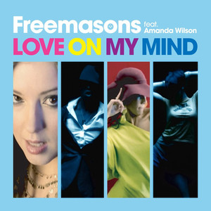 Freemasons Love On My Mind (feat. Amanda Wilson) - Full Intention Dub cover
