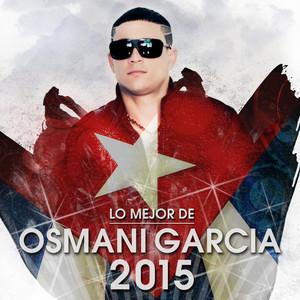Lo Mejor de Osmani Garcia 2015 Albumcover