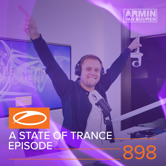 ASOT 898 - A State Of Trance Episode 898