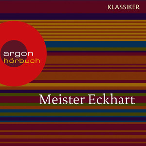 Meister Eckhart - Vom edlen Menschen (Feature) Audiobook