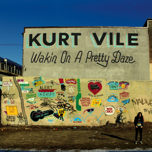 Album cover for Wakin On A Pretty Daze by Kurt Vile