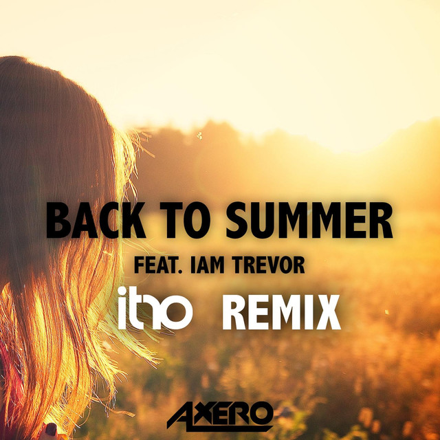 Back To Summer (Itro Remix) (feat. Iam Trevor)