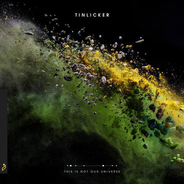Album cover for This Is Not Our Universe by Tinlicker