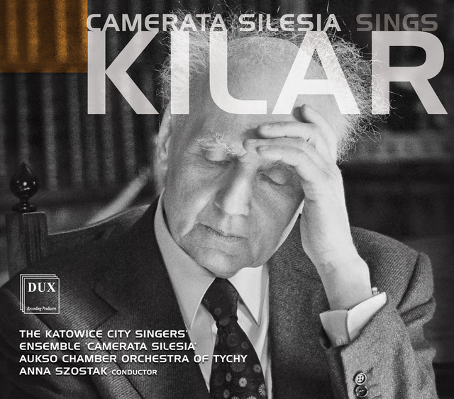 Camerata Silesia Sings Kilar