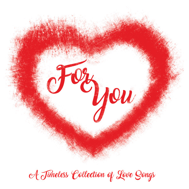 Various Artists For You (A Timeless Collection Of Love Songs) album cover