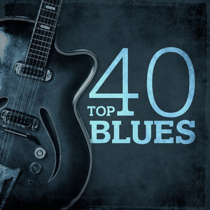 Top 40 Blues
