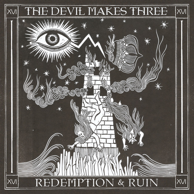 Album cover for Redemption & Ruin by The Devil Makes Three