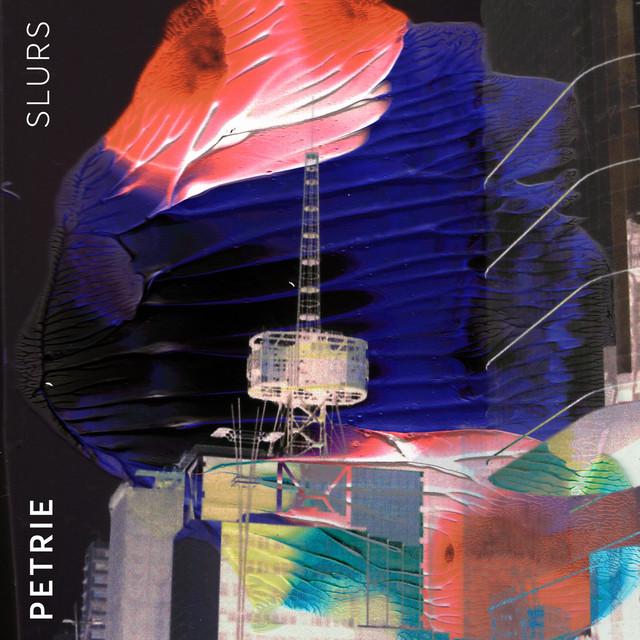 Album cover for Slurs by Petrie