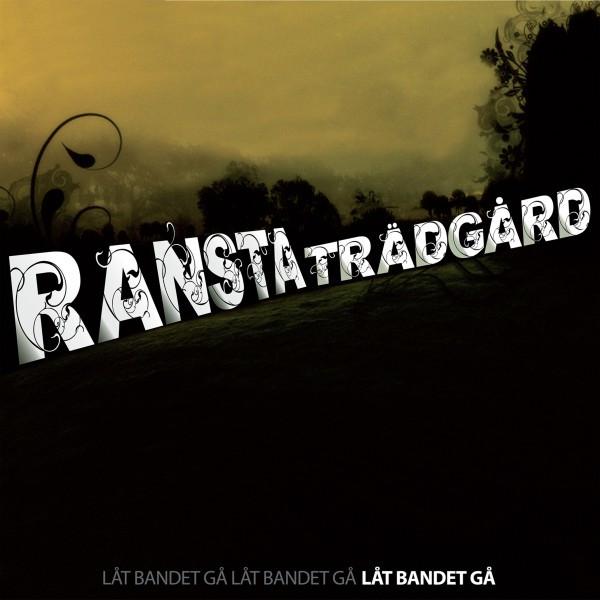 Skivomslag för Ransta Trädgård: Låt Bandet Gå