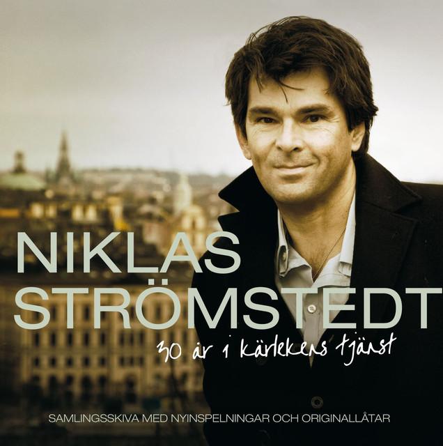 Skivomslag för Niklas Strömstedt: 30 År I Kärlekens Tjänst