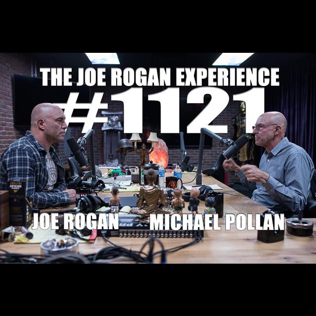 #1121 - Michael Pollan