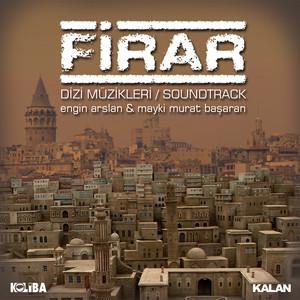 Firar (Orijinal Dizi Müzikleri) Albümü