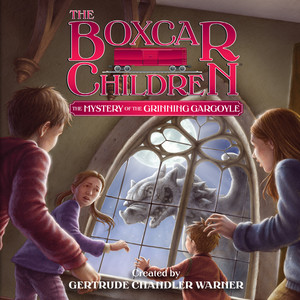 The Mystery of the Grinning Gargoyle - The Boxcar Children 137