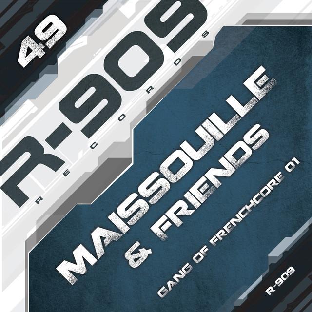 Gang of Frenchcore, Vol. 1 (Maissouille & Friends)