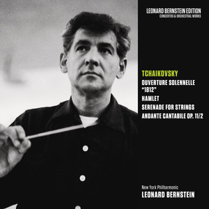 Tchaikovsky: 1812 Overture & Hamlet, Op. 67 & Serenade for Strings, Op. 48 & Andante cantabile, Op. 11/2 Albümü