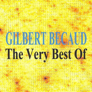 The Very Best Of : Gilbert Bécaud album