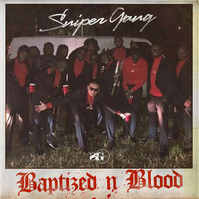 Album cover for Baptized N Blood by Sniper Gang
