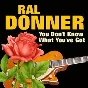 You Don't Know What You've Got (Some of His Greatest Hits and Songs) album
