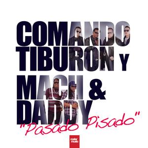 Comando Tiburon y Mach & Daddy