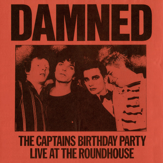 The Captain's Birthday Party: Live at the Roundhouse