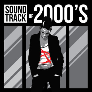 Soundtrack of 2000's -