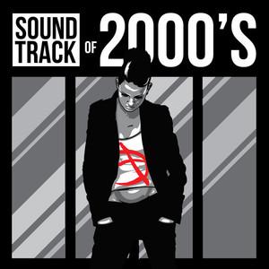 Soundtrack of 2000's -