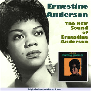 The New Sound of Ernestine Anderson (Sue Records Story - Original Album Plus Bonus Tracks)