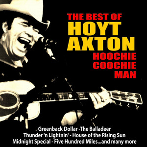 Hoochie Coochie Man: The Best of Hoyt Axton album