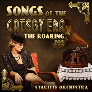 Songs of the Gatsby Era-The Roaring 20s Albumcover