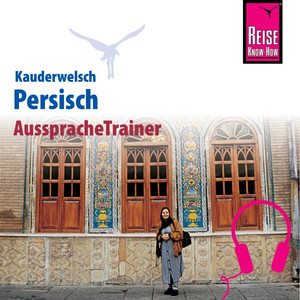 Reise Know-How Kauderwelsch AusspracheTrainer Persisch Audiobook