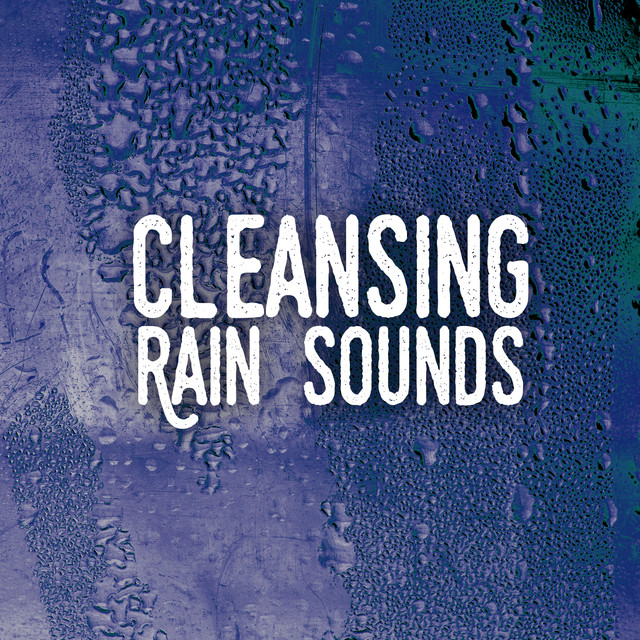 Cleansing Rain Sounds Albumcover