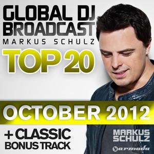 Global DJ Broadcast Top 20 - October 2012 (Including Classic Bonus Track) album