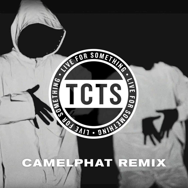 Live For Something (CamelPhat Remix)