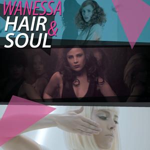 """Wanessa """"Hair & Soul"""" Albümü"""