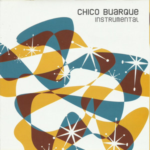 Chico Buarque Instrumental - Chico Buarque