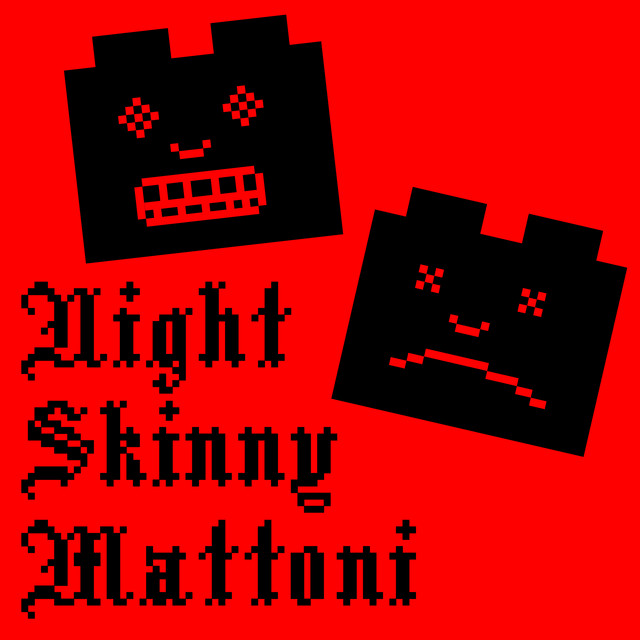 Album cover for Mattoni by Night Skinny
