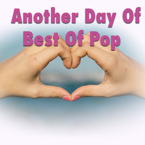 Another Day Of Best Of Pop