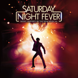 Saturday Night Fever (Music Inspired by the New Musical) album