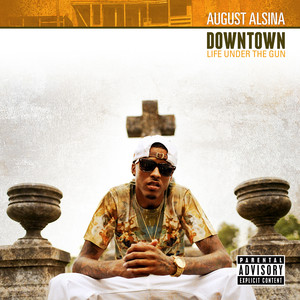 Downtown: Life Under The Gun Albumcover