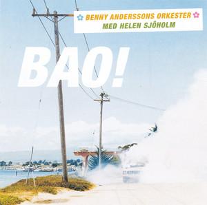 Benny Anderssons Orkester, Du är min man på Spotify