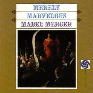Mabel Mercer Don't Dream Of Anybody But Me cover