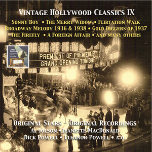Vintage Hollywood Classics, Vol. 9: Sonny Boy - The Merry Widow - Gold Diggers of 37 - Broadway Melody of 1936 & 1938 - The Firefly & Others
