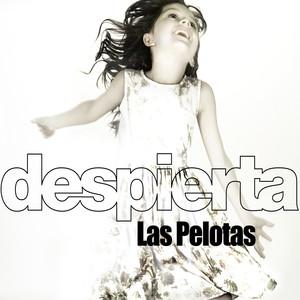 Despierta - Las Pelotas